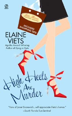 High Heels Are Murder By Viets, Elaine