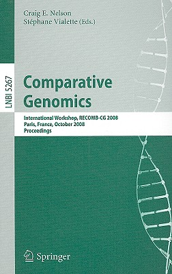 Comparative Genomics By Nelson, Craig E. (EDT)/ Vialette, Stephane (EDT)